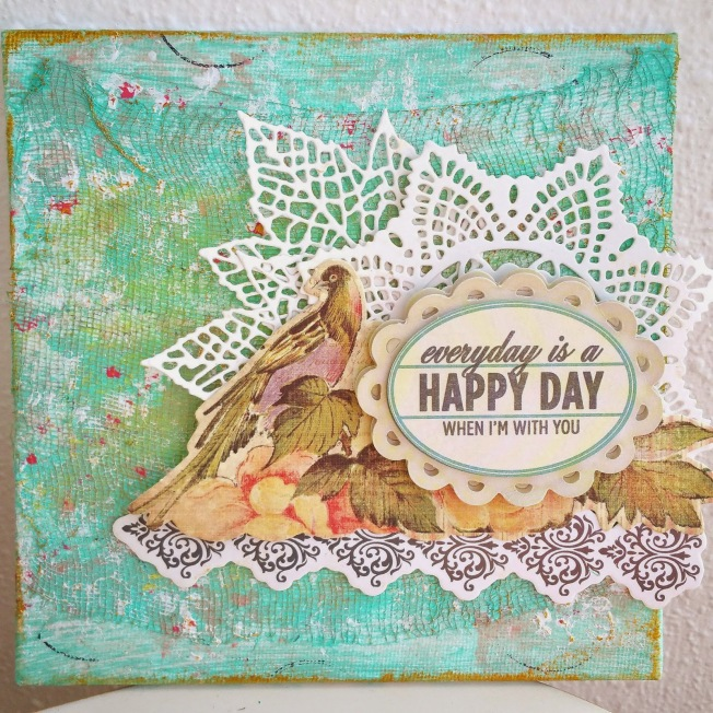 priscilla lim craft delights canvas toile everyday is a happy day when i'm with you